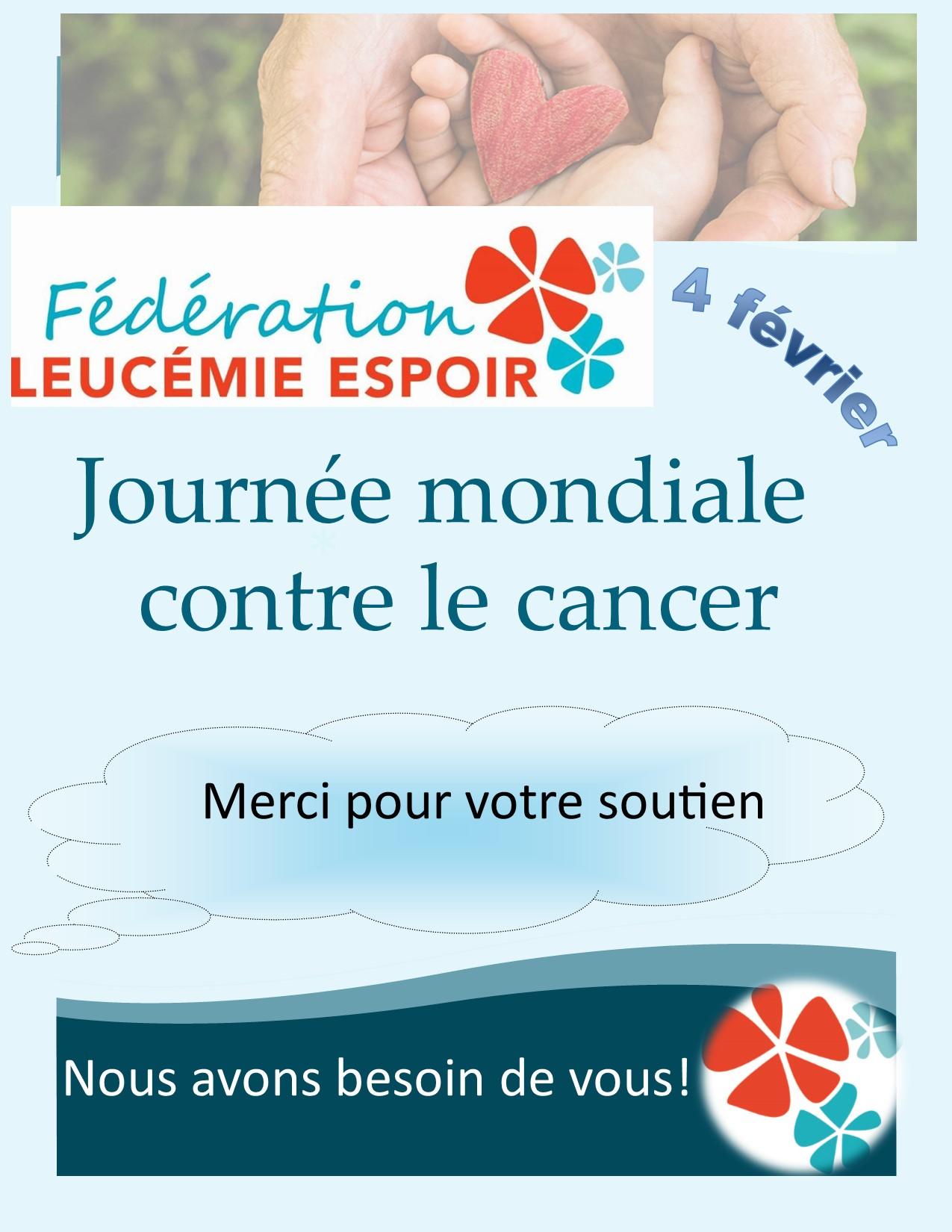JOURNEE MONDIALE CONTRE LE CANCER 4 FEVRIER