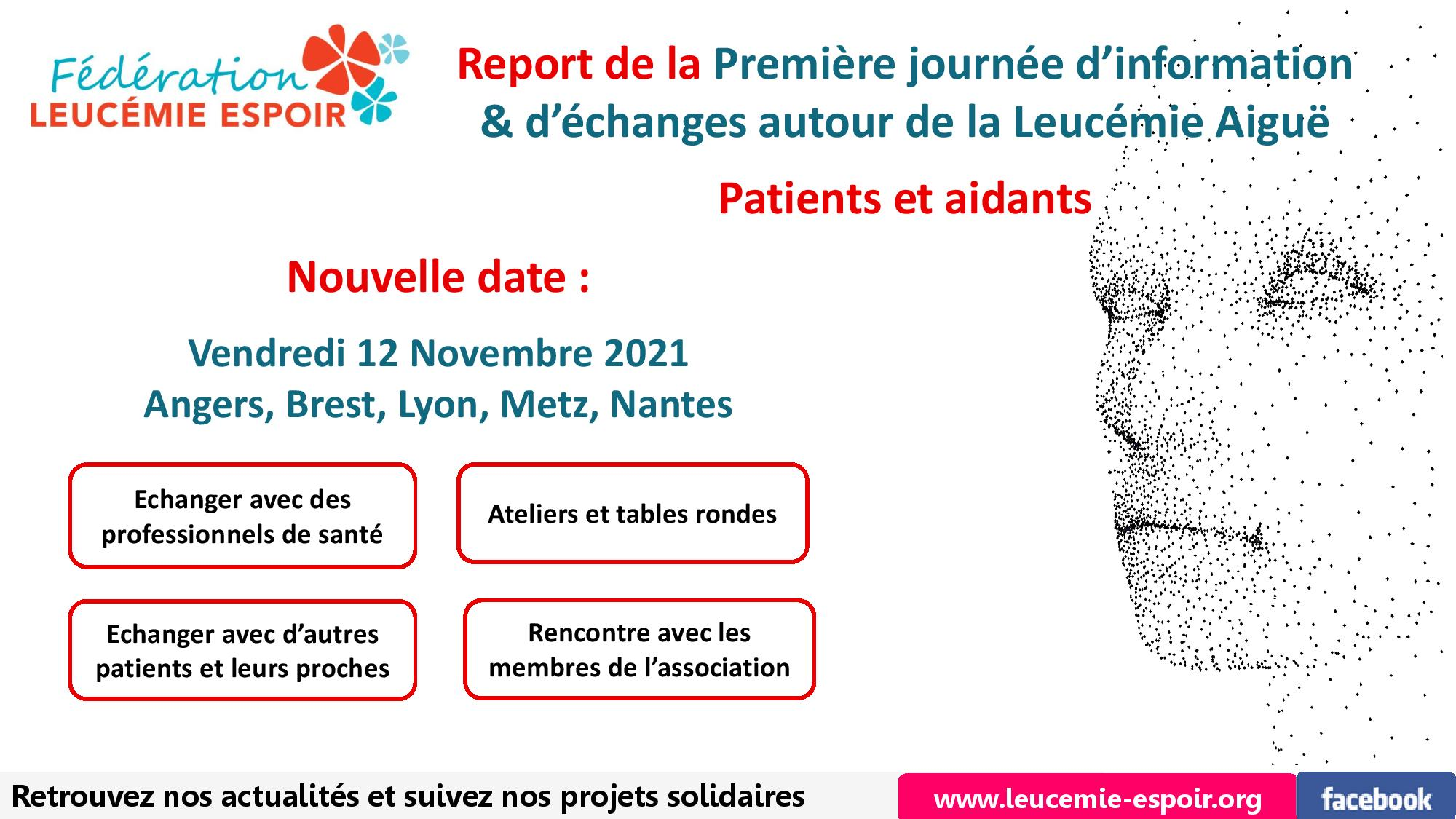 REPORT DE LA PREMIERE JOURNEE PATIENTS ET AIDANTS LEUCEMIE AIGUE AU 12/11/2021